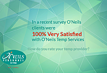 Customer Satisfaction from O'Neils Personnel